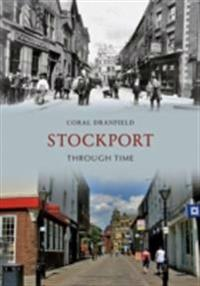 Stockport Through Time