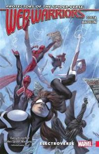 Web-Warriors of the Spider-Verse 1