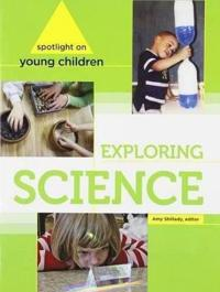 Spotlight on young children - exploring science