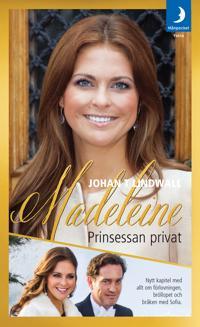 Madeleine : prinsessan privat