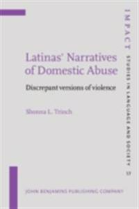 Latinas' Narratives of Domestic Abuse