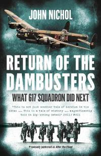 Return of the dambusters - what 617 squadron did next