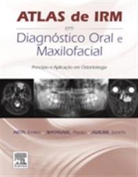Atlas de IRM em Diagnostico Oral e Maxilofacial