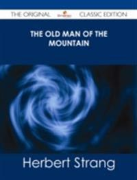 Old Man of the Mountain - The Original Classic Edition