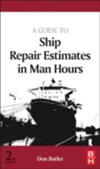 Guide to Ship Repair Estimates in Man-hours