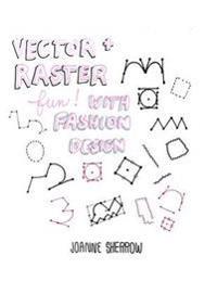 Vector + Raster Fun with Fashion Design