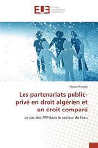 Les Partenariats Public-Prive En Droit Algerien Et En Droit Compare