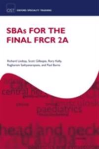 SBAs for the Final FRCR 2A