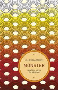 Lilla målarboken : mönster - mindfulness i fickformat
