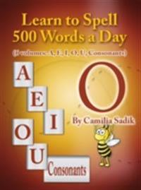 Learn to Spell 500 Words a Day: The Vowel O
