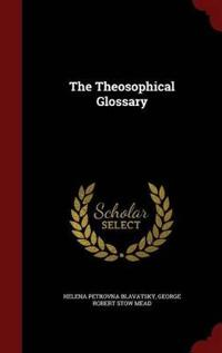 The Theosophical Glossary