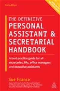 Definitive Personal Assistant & Secretarial Handbook