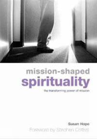 Mission-Shaped Spirituality