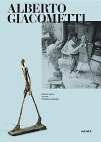 Alberto Giacometti: Meisterwerke Aus Der Fondation Maeght / Masterpieces from the Fondation Maeght