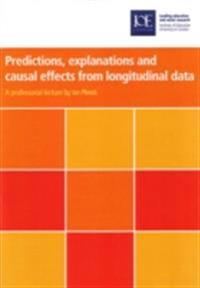 Predictions, explanations and causal effects from longitudinal data