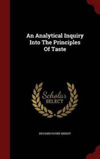 An Analytical Inquiry Into the Principles of Taste