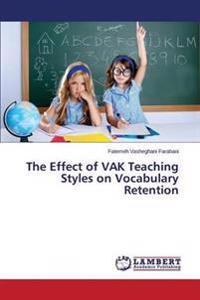 The Effect of Vak Teaching Styles on Vocabulary Retention