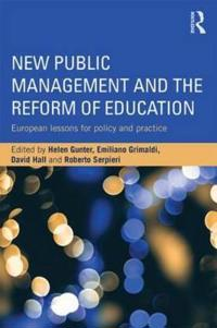 New Public Management and the Reform of Education