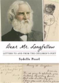 Dear Mr. Longfellow