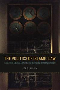The Politics of Islamic Law