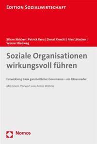Soziale Organisationen Wirkungsvoll Fuhren: Entwicklung Dank Ganzheitlicher Governance - Ein Fitnessradar