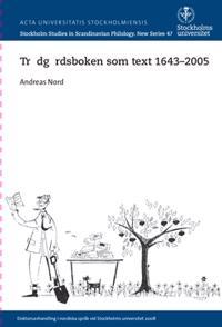 Trädgårdsboken som text 1643-2005