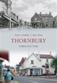 Thornbury Through Time