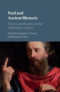 Paul and Ancient Rhetoric