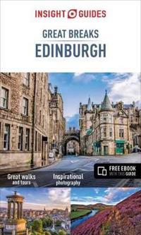 Insight Guides: Great Breaks Edinburgh