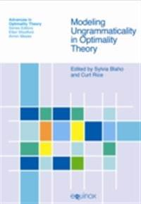 Modeling Ungrammaticality in Optimality Theory