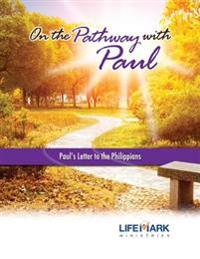 On the Pathway with Paul: Paul's Letter to the Philippians