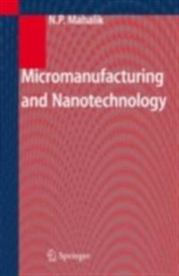 Micromanufacturing and Nanotechnology