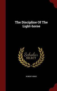 The Discipline of the Light-Horse