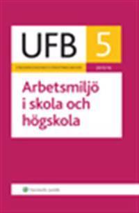 UFB 5 Arbetsmiljö i skola och högskola 2015/16