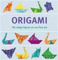 Origami : vik roliga figurer av 100 fina ark