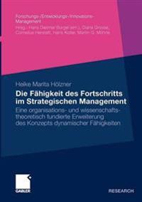 Die Fähigkeit Des Furtschritts Im Strategischen Management