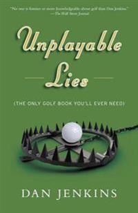 Unplayable Lies: Golf Stories