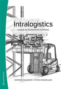 Intralogistics - A Guide to Warehouse Planning