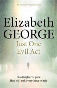 Just one evil act - an inspector lynley novel: 15