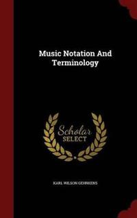 Music Notation and Terminology