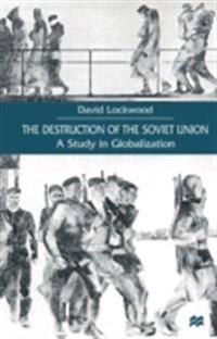 Destruction of the Soviet Union