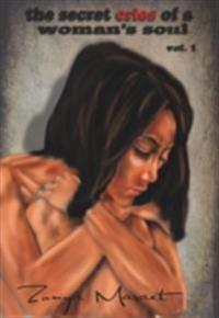 Secret Cries of A Woman's Soul