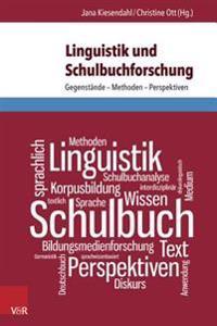 Linguistik Und Schulbuchforschung: Gegenstande - Methoden - Perspektiven
