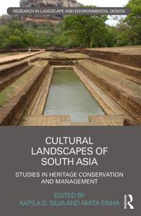 Cultural landscapes of south asia - studies in heritage conservation and ma