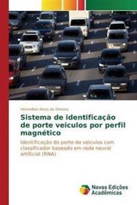 Sistema de Identificacao de Porte Veiculos Por Perfil Magnetico