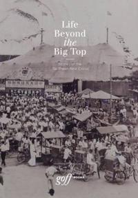 Life Beyond the Big Top