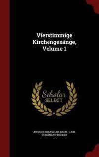 Vierstimmige Kirchengesange, Volume 1