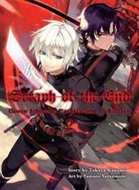 Seraph of the End, Volume 2: Guren Ichinose: Catastrophe at Sixteen