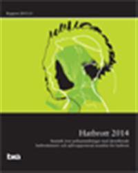 Hatbrott 2014 : Statistik över polisanmälningar med identifierade  hatbrottsmotiv och självrapporterad utsatthet för hatbrott