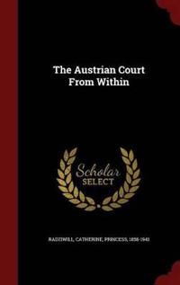 The Austrian Court from Within